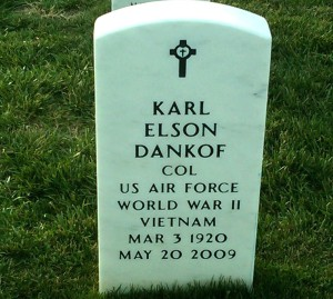 Colonel Karl E. Dankof (USAF, ret.) in section 54, Arlington National Cemetery, Washington, D. C., off Admiral Leahy Drive.
