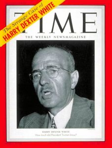 Harry Dexter White:  Working for FDR, Joseph Stalin, and The Bankers.